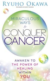 Miraculous Ways to Conquer Cancer