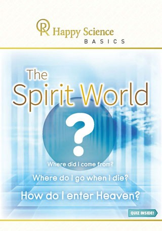 BASICS The Spirit World