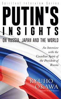 Putin's-Insights-on-Russia,Japan-and-the-World