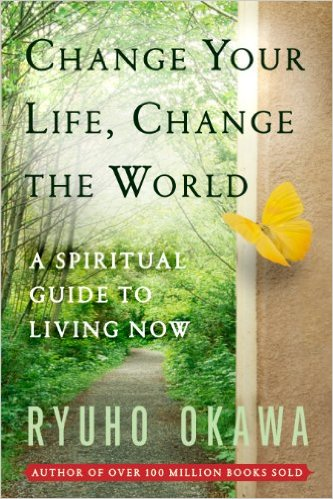 Change Your Life Change the World: A Spiritual Guide to Living Now is out now!
