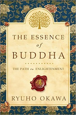 The Essence of Buddha- The Path to Enlightenment