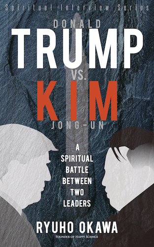 Donald Trump vs. Kim Jong-un: A Spiritual Battle between Two Leaders is out now!