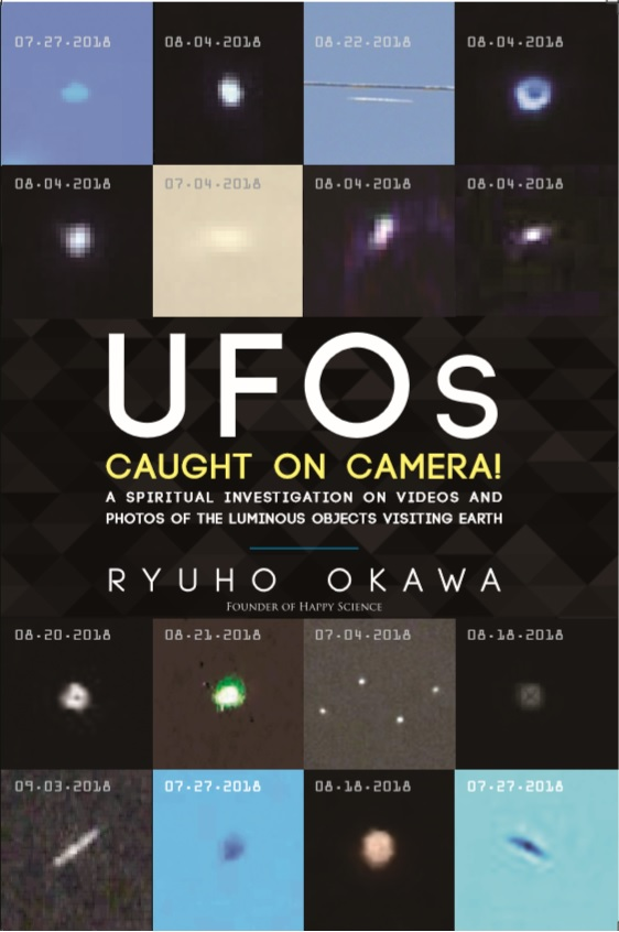 UFOs Caught on Camera!: A Spiritual Investigation on Videos and Photos of the Luminous Objects Visiting Earth is out now!
