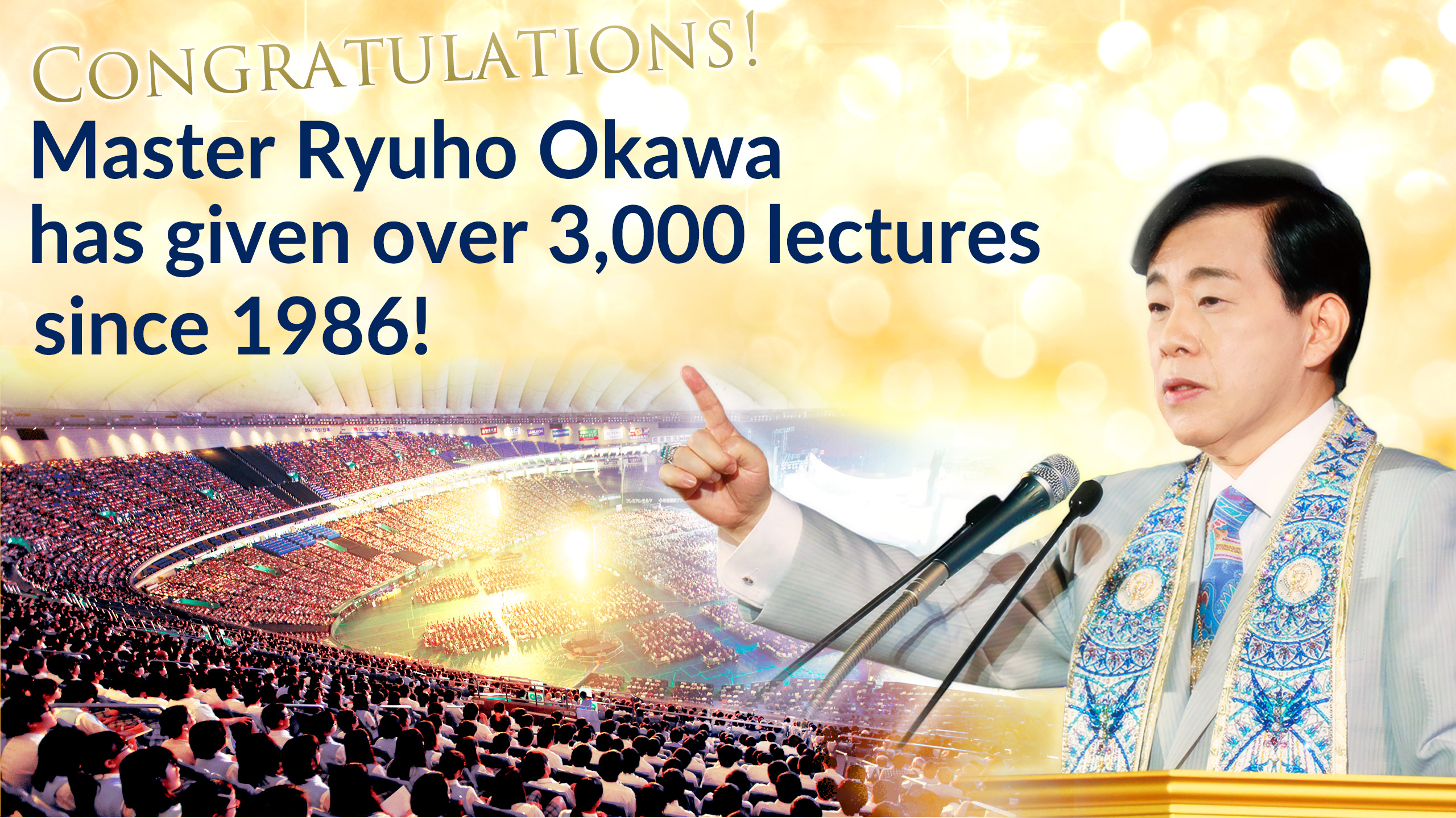 Master Okawa has given over 3,000 lectures since 1986!
