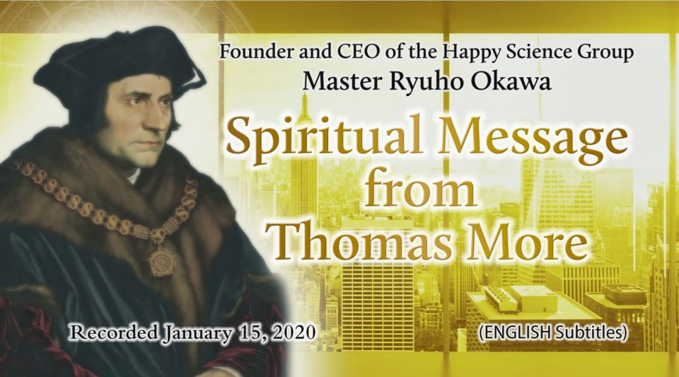 """Spiritual Message from Thomas More"" is Available to Watch in Happy Science Temples!"