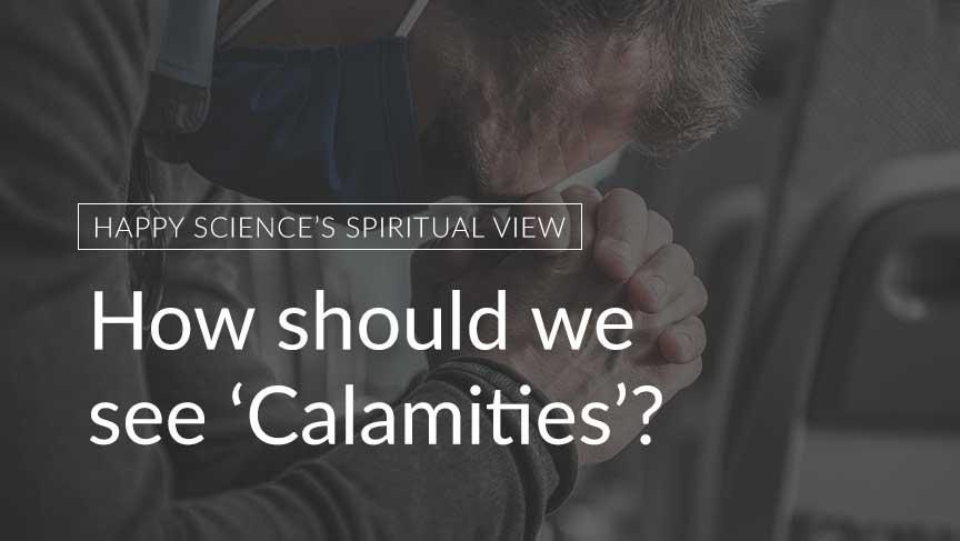 How should we see 'Calamities'?