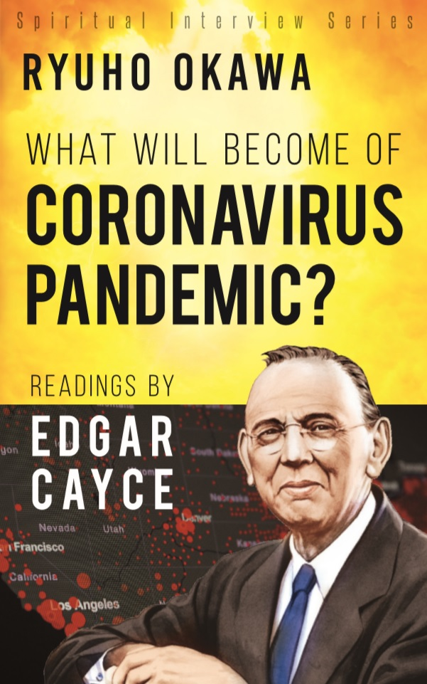 What Will Become of Coronavirus Pandemic?: Readings by Edgar Cayce is out now!