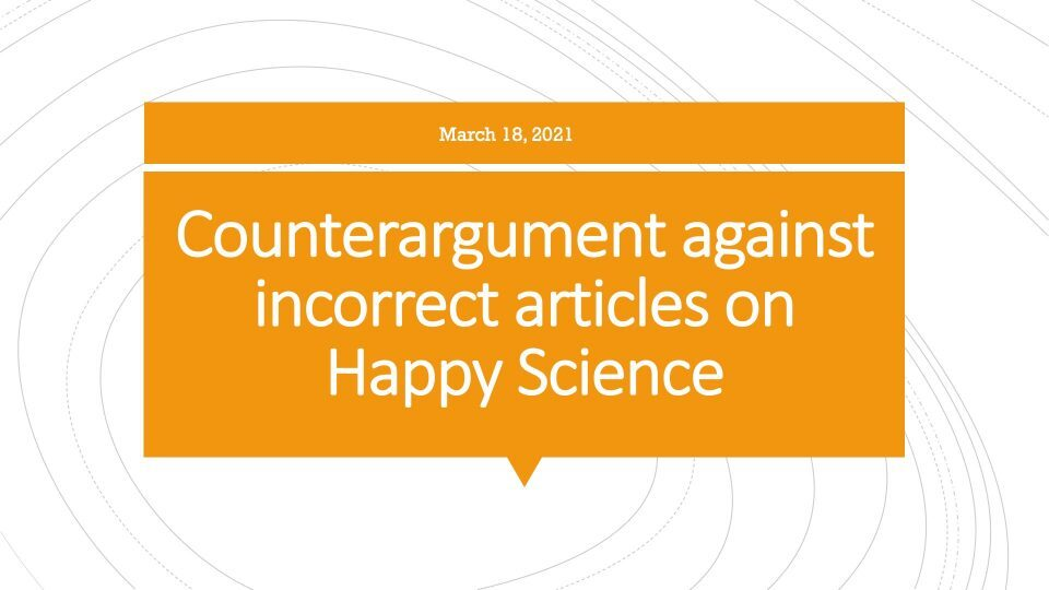 Counterarguments against incorrect articles on Happy Science