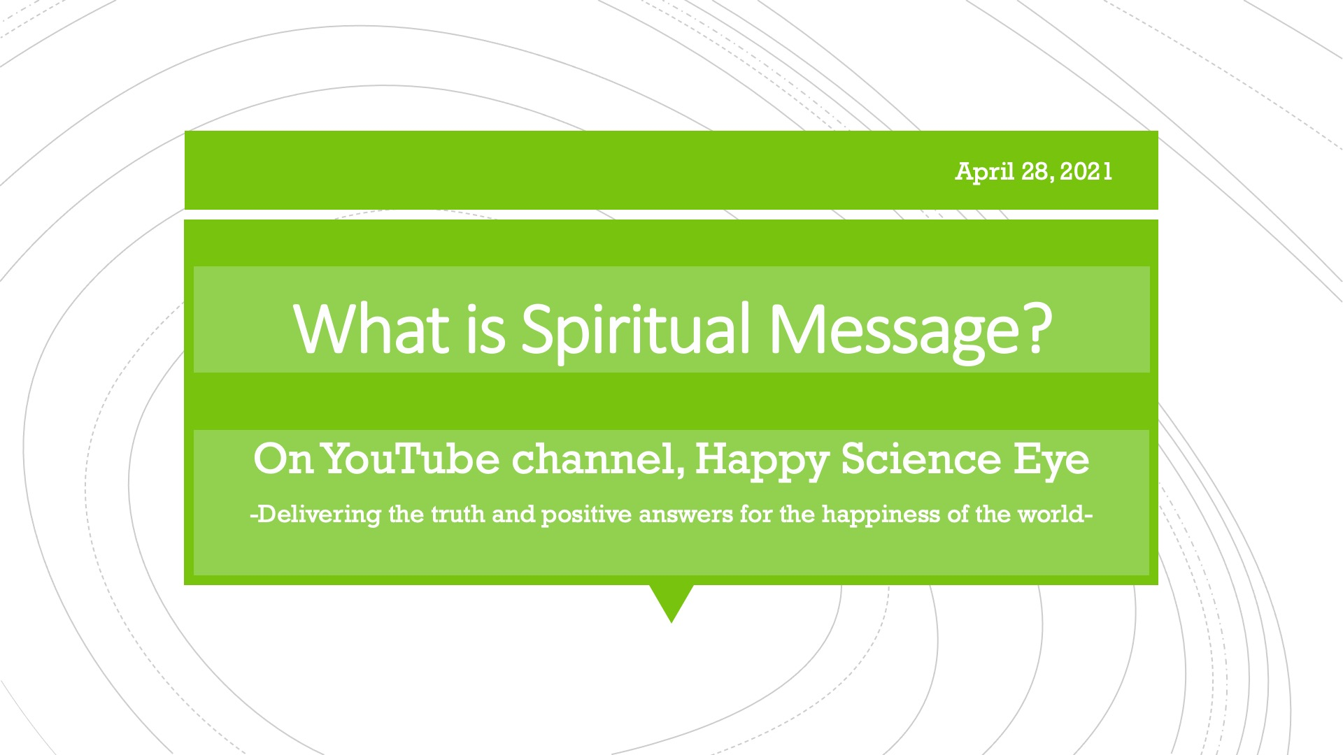 Happy Science Eye -What is Spiritual Message? –