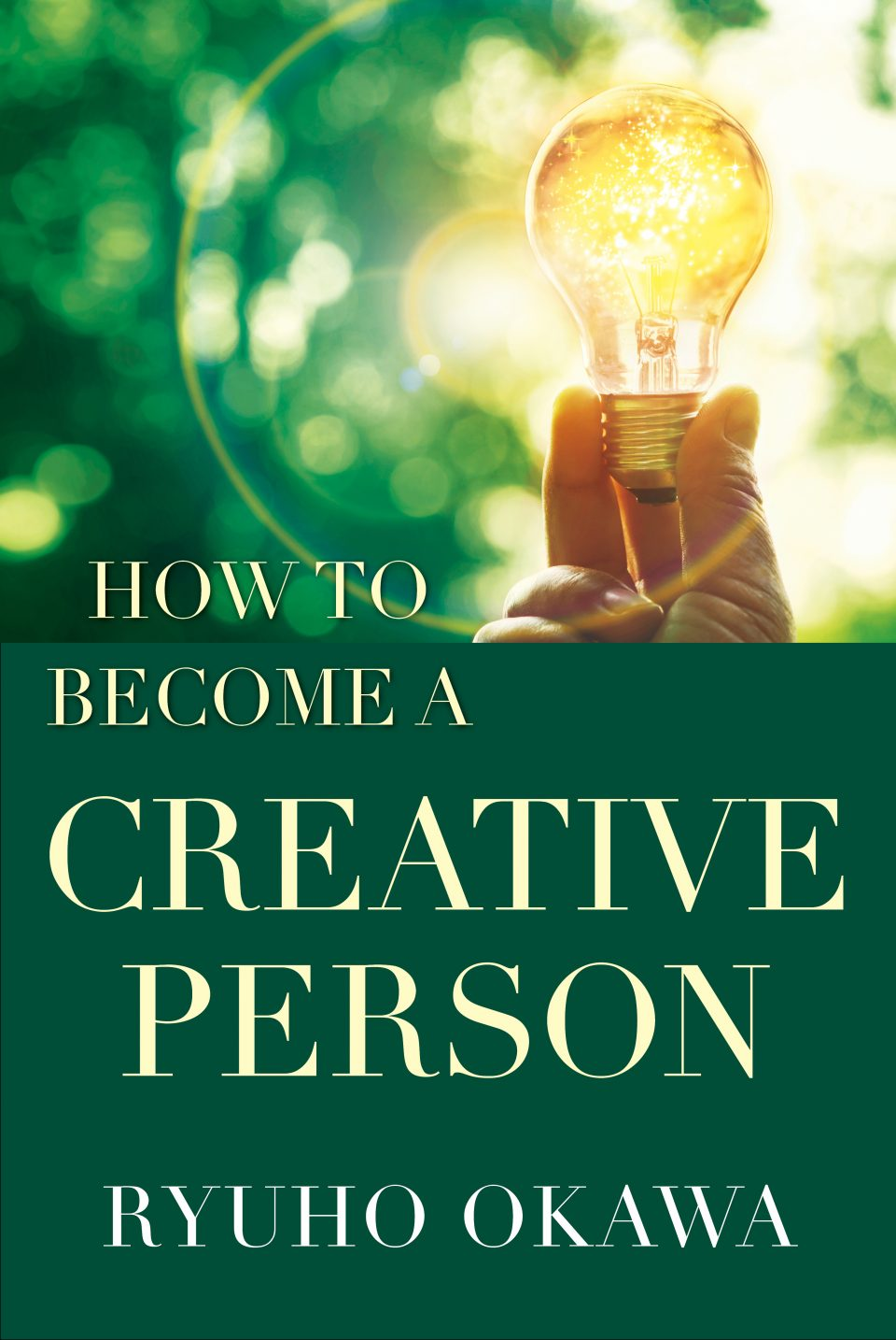 How to Become a Creative Person is out now!